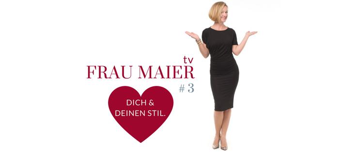 FRAU MAIER tv – Q&A: Was ist Deine größte Herausforderung beim Finden, Tragen, Leben Deines persönlichen Stils?