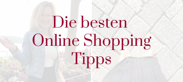 Die besten Online Shopping Tipps