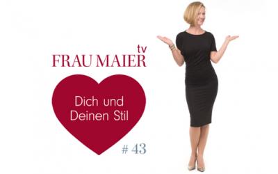 FRAU MAIER tv – Wie Du in 30 Minuten eine neue Garderobe erstellst