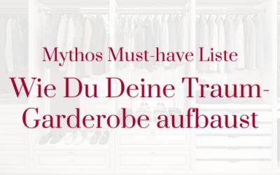 Mythos Must-have Liste – Wie Du Deine Traum-Garderobe aufbaust