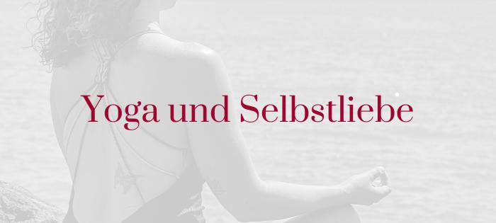 Yoga und Selbstliebe